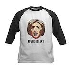 Never Hillary Clinton Baseball Jersey