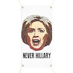 Never Hillary Clinton Banner