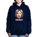Never Hillary Clinton Women's Hooded Sweatshirt
