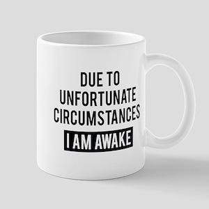 I Am Awake Mug
