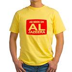 As seen on Al Jazeera Yellow T-Shirt