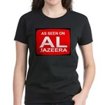 As seen on Al Jazeera Women's Dark T-Shirt