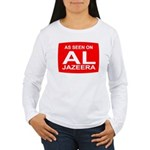 As seen on Al Jazeera Women's Long Sleeve T-Shirt
