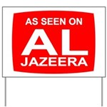 As seen on Al Jazeera Yard Sign
