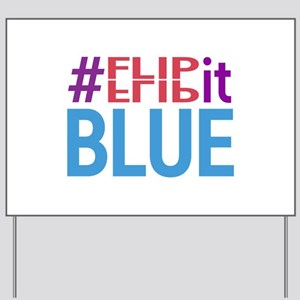 #FlipItBlue in 2018 Yard Sign