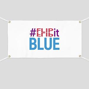 #FlipItBlue in 2018 Banner