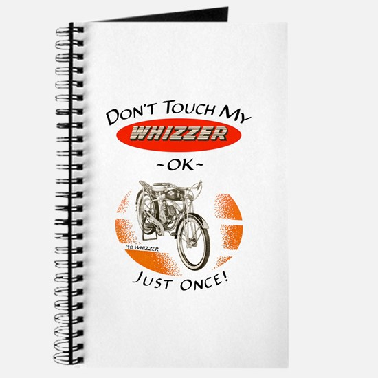 Don't Touch My Whizzer Journal