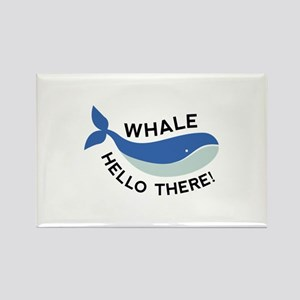 Whale Hello There! Rectangle Magnet