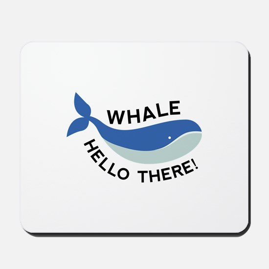 Whale Hello There! Mousepad