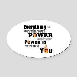 You are POWERFUL Oval Car Magnet