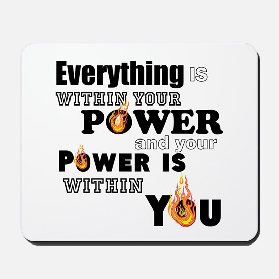 You are POWERFUL Mousepad