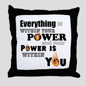 You are POWERFUL Throw Pillow