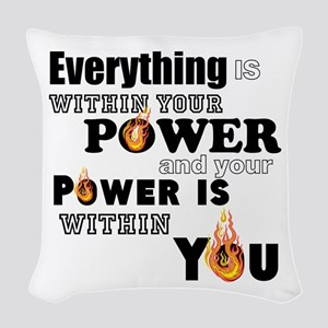 You are POWERFUL Woven Throw Pillow