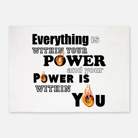 You are POWERFUL 5'x7'Area Rug