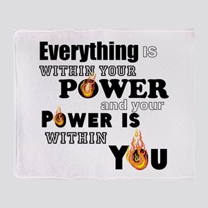 You are POWERFUL Throw Blanket
