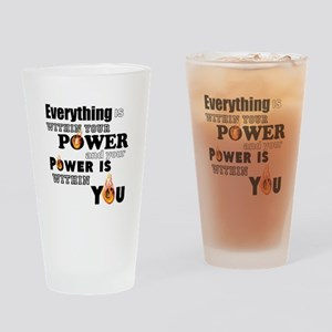 You are POWERFUL Drinking Glass