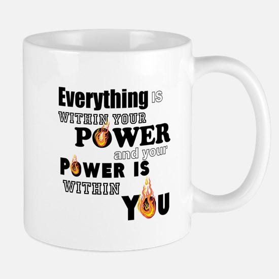 You are POWERFUL Mugs