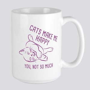 Cats Make Me Happy Large Mug