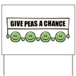 Give Peas A Chance Yard Sign