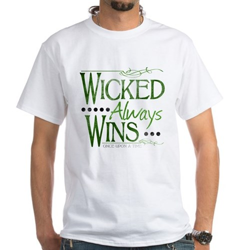 Wicked Always Wins White T-Shirt