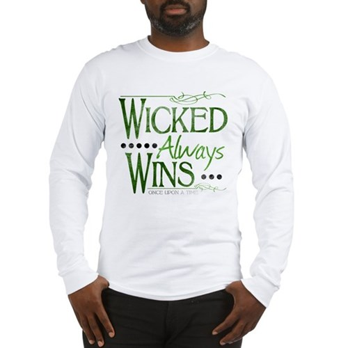 Wicked Always Wins Long Sleeve T-Shirt