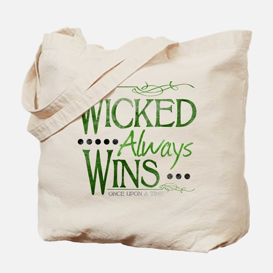 Wicked Always Wins Tote Bag
