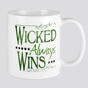 Wicked Always Wins Mug