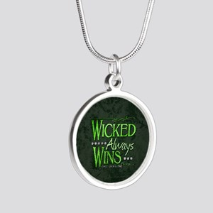 Wicked Always Wins Silver Round Necklace