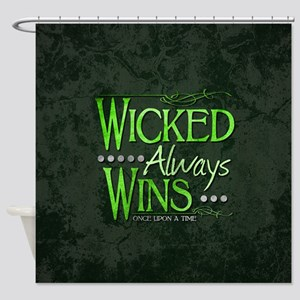 Wicked Always Wins Shower Curtain