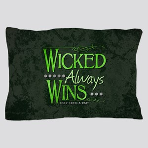 Wicked Always Wins Pillow Case