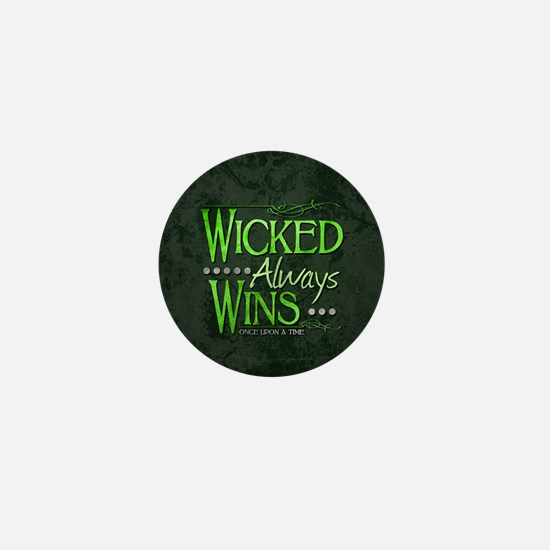 Wicked Always Wins Mini Button