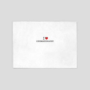 I Love CINEMATOGRAPHY 5'x7'Area Rug