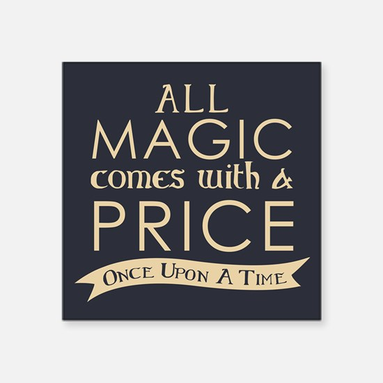 Magic Comes With A Price Sticker