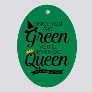 Once You Go Green Oval Ornament