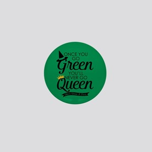 Once You Go Green Mini Button