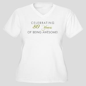 Celebrating 80 Years Plus Size T-Shirt