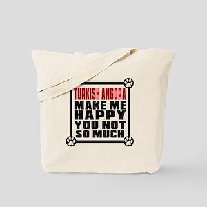 Turkish Angora Cat Make Me Happy Tote Bag