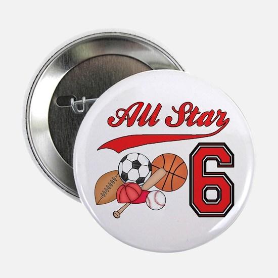 "AllStar Sports 6th Birthday 2.25"" Button"