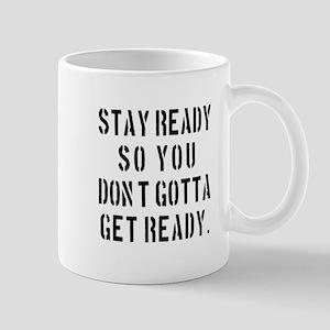 Stay Ready Mugs