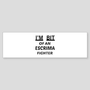 I am bit of an Escrima Fighter Sticker (Bumper)