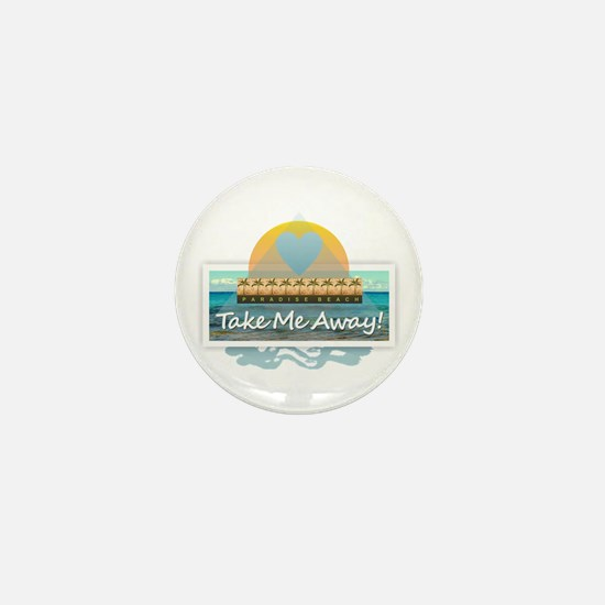 Take Me Away Mini Button
