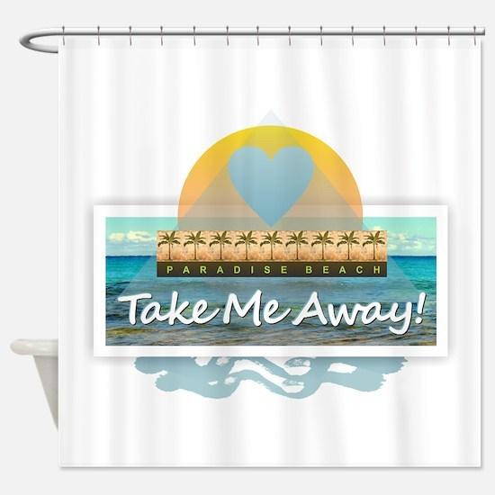 Take Me Away Shower Curtain