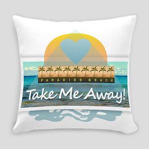 Take Me Away Everyday Pillow