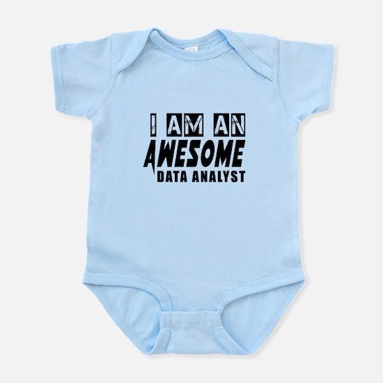 I Am Data analyst Infant Bodysuit