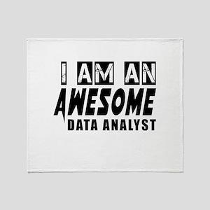 I Am Data analyst Throw Blanket