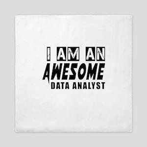I Am Data analyst Queen Duvet