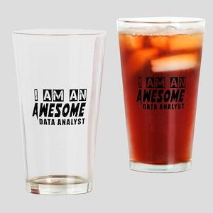 I Am Data analyst Drinking Glass