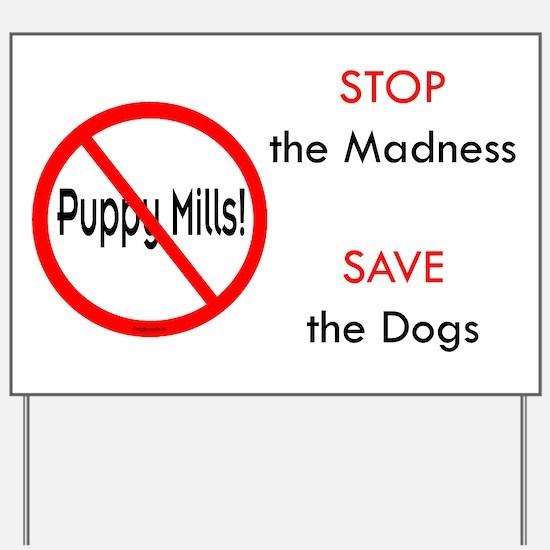 No Puppy Mills Yard Sign