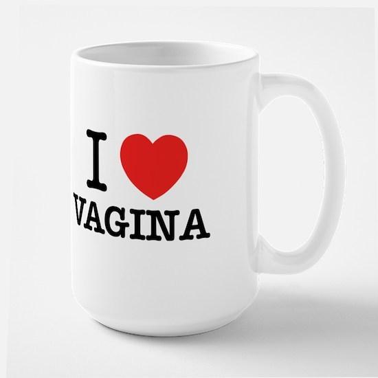 I Love VAGINA Mugs