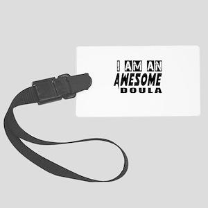 I Am Doula Large Luggage Tag